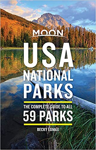 Image result for moon usa national parks the complete guide to all 59 parks