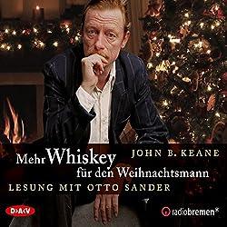 Mehr Whiskey für den Weihnachtsmann (Irische Weihnachtsgeschichten 2)