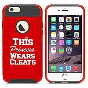 Apple iPhone 6 Plus / 6s Plus Shockproof Impact Hard Case Cover This Princess Wears Cleats Softball Soccer Lacrosse (Red)