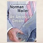 An American Dream | Norman Mailer