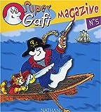 Super Gafi Magazine, N° 5 : L'étrange machine de Gafi