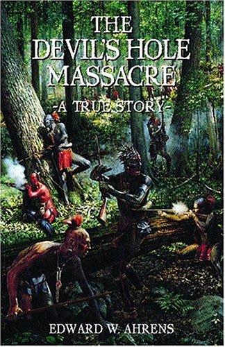 The Devil's Hole Massacre