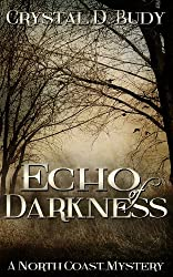 Echo of Darkness (North Coast Mystery Book 2)