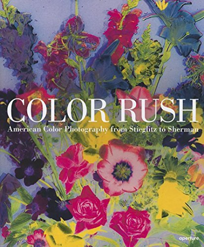 Color Rush American Color Photography From Stieglitz To Sherman By Lisa Hostetler 2013 04 30 Books