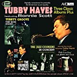 3 Classic Albums Plus - Tubby Hayes Jazz Couriers / Couriers in Ja