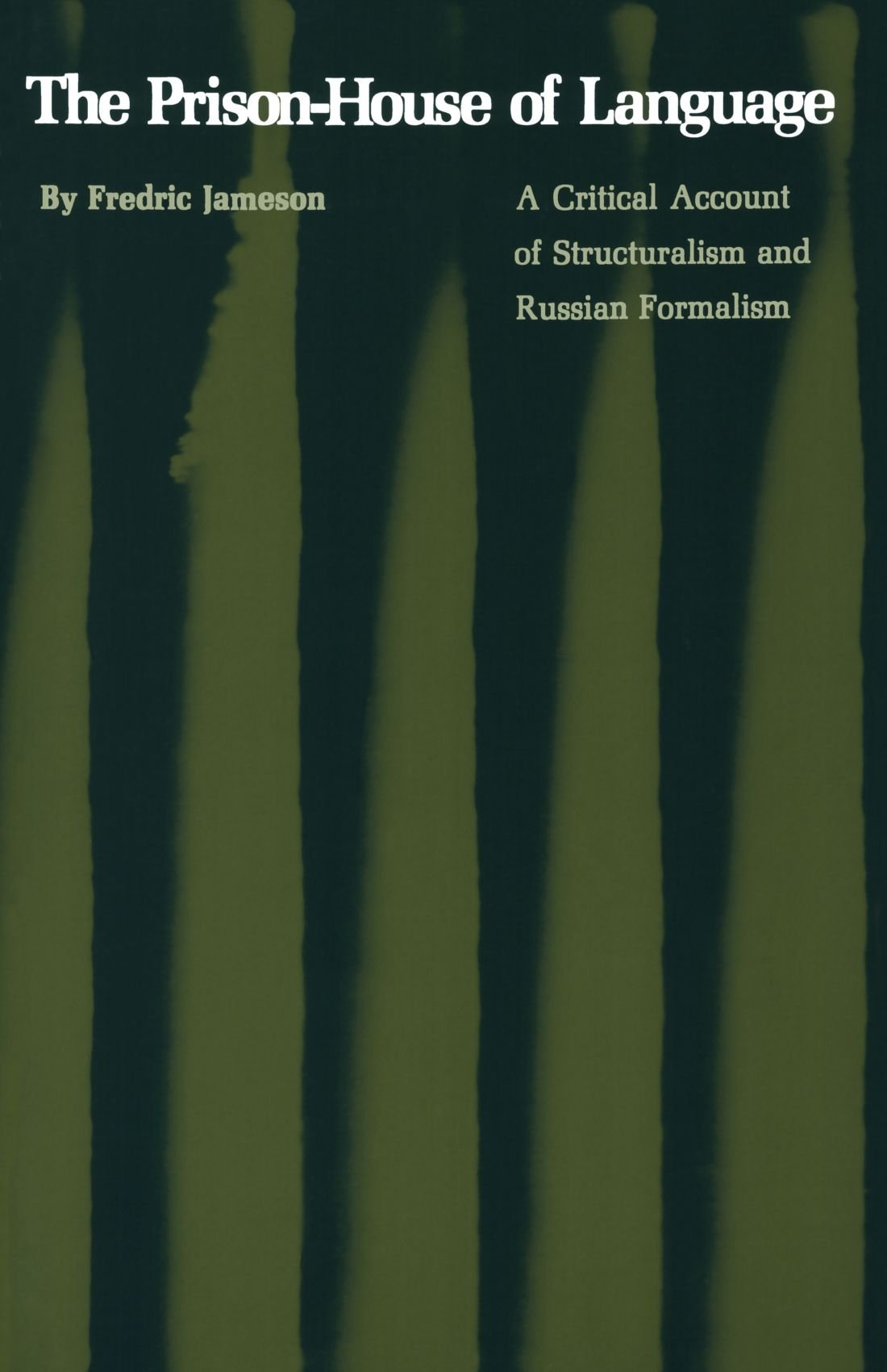 The Prison-House of Language: A Critical Account of Structuralism and Russian Formalism by Brand: Princeton U Press.