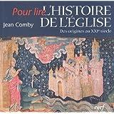 POUR LIRE L'HISTOIRE DE L'ÉGLISE N.E.