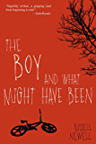 The Boy and What Might Have Been