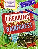 Trekking in the Congo Rainforest (Traveling Wild)