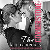 The Cornerstone: The Walsh Series, Book 4 | Kate Canterbary