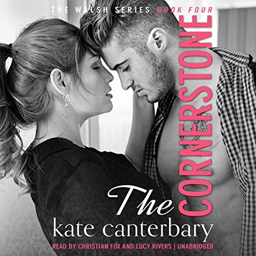 The Cornerstone: The Walsh Series, Book 4