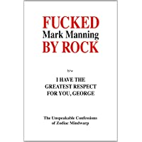 Fucked By Rock: The Unimaginable Confessions of Zodiac Mindwarp