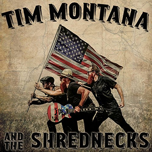 Tim Montana and the Shrednecks