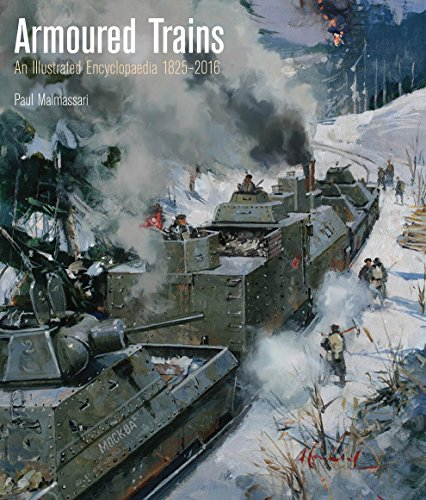 Armored Transport Vehicle - Armoured Trains: An Illustrated Encyclopedia 1825-2016