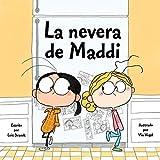 La nevera de Maddi (Spanish Edition)