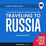 Learn Russian: A Complete Phrase Compilation for Traveling to Russia | Innovative Language Learning LLC
