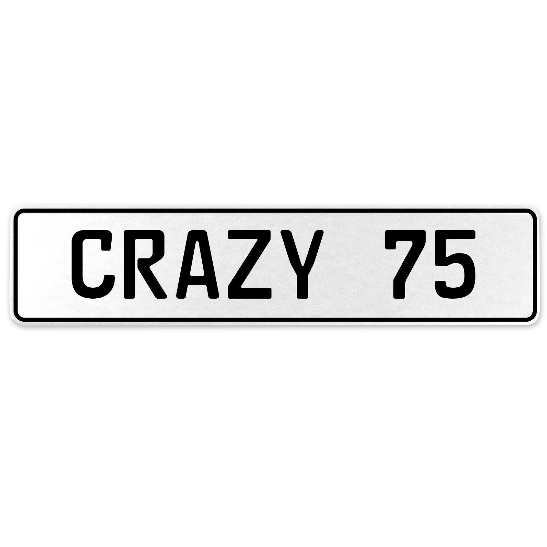 Vintage Parts 555662 Crazy 75 White Stamped Aluminum European License Plate