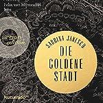 Die goldene Stadt | Sabrina Janesch