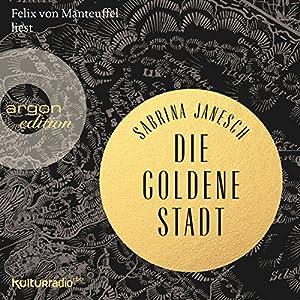 Die goldene Stadt Hörbuch