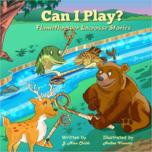 ??BETTER?? Can I Play?: Flamethrower Lacrosse Stories (Volume 1). October couple Parks build freinds Episode Autopsia