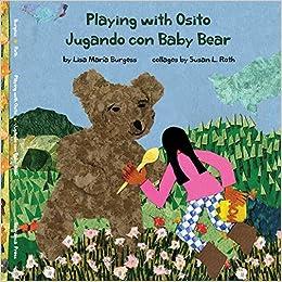 Descargar Utorrent 2019 Playing With Osito | Jugando Con Baby Bear: Bilingual English And Spanish PDF PDF Online