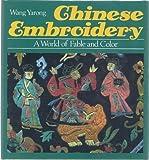 Chinese Embroidery, Yarong Wang, 0870118250