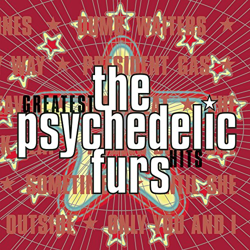 The Psychedelic Furs - Greatest Hits (Best Psychedelic Rock Albums)
