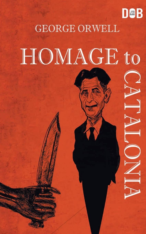 Homage To Catalonia: Amazon.es: Orwell, George: Libros en idiomas ...