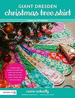 Giant Dresden Christmas Tree Skirt by [Merrell, Carrie]
