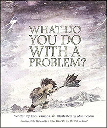 "Book cover for ""What Do You Do With a Problem"" used in 3rd grade lesson plan on Problem solving."