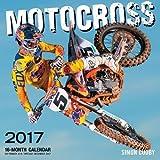Motocross 2017: 16-Month Calendar September 2016 through December 2017
