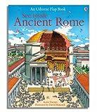 See Inside Ancient Rome (Usborne Flap Books) (Usborne See Inside)