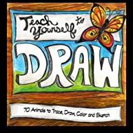 70 Animals to Trace, Draw, Color and Sketch: Teach Yourself to Draw Realistic Animals