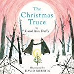 The Christmas Truce | Carol Ann Duffy