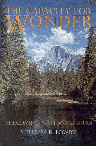 the-capacity-for-wonder-preserving-national-parks
