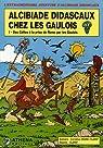 Alcibiade Didascaux chez les Gaulois, Tome 1 : Des Celtes à la prise de Rome par les Gaulois par Crane