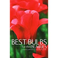 Best Bulbs for the Prairies