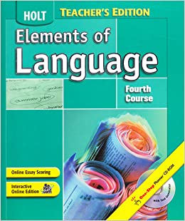 Elements of Language Fourth Course (Teacher Edition): Holt ...