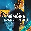 La Mémoire dans la peau | Livre audio Auteur(s) : Robert Ludlum Narrateur(s) : Sylvain Agaësse