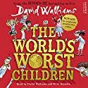 The World's Worst Children Audiobook by David Walliams Narrated by David Walliams, Nitin Ganatra