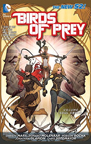 Birds of Prey Vol. 5: Soul Crisis (The New 52)