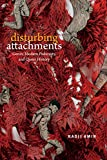 Disturbing Attachments: Genet, Modern Pederasty, and Queer History (Theory Q)