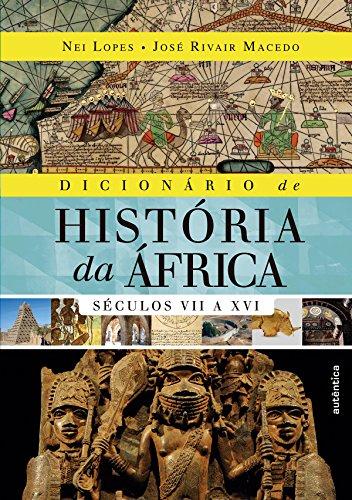 Dicionário de História da África. Séculos VII a XVI
