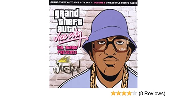 Grand Theft Auto-Vice City - Vol  5-Wildstyle Pirate Radio