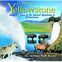 Sounds of Yellowstone