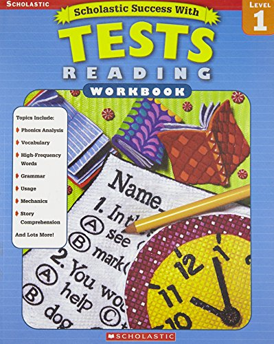 Scholastic Success With: Tests: Reading Workbook: Grade 1 (Scholastic Success with Workbooks: Tests Reading) ()