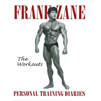 The Workouts: Personal Training Diaries