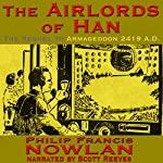 The Airlords of Han | Philip Francis Nowlan