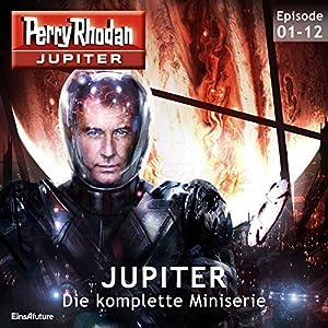 Perry Rhodan Jupiter: Die komplette Miniserie Hörbuch