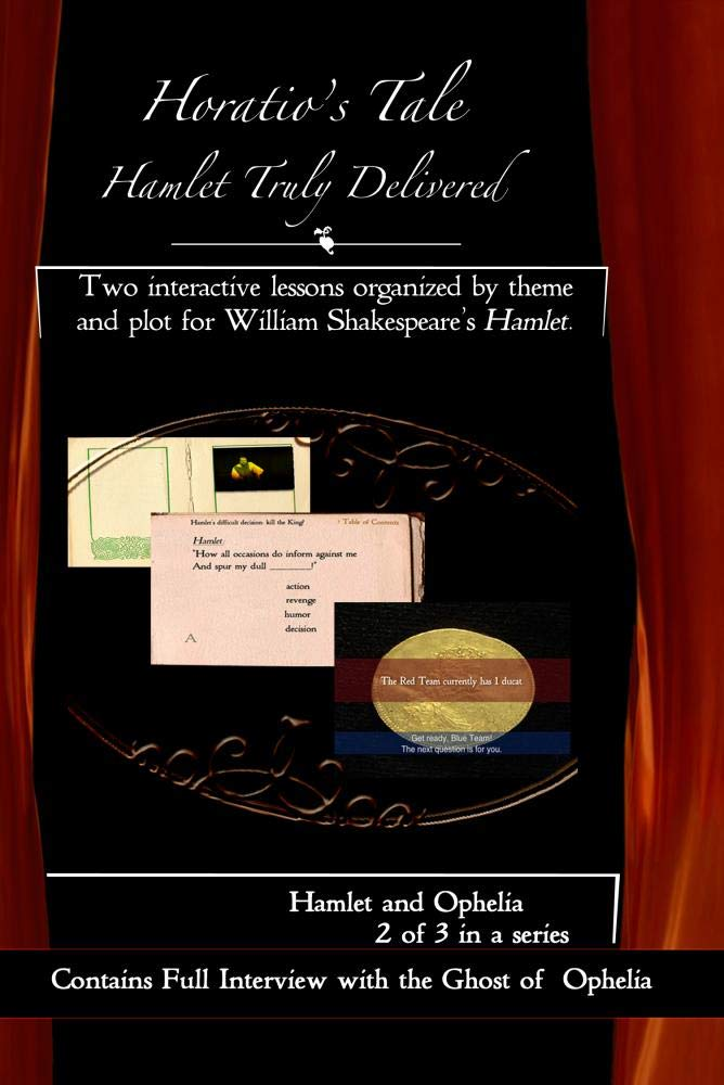Horatio's Tale Series 2-Hamlet and Ophelia